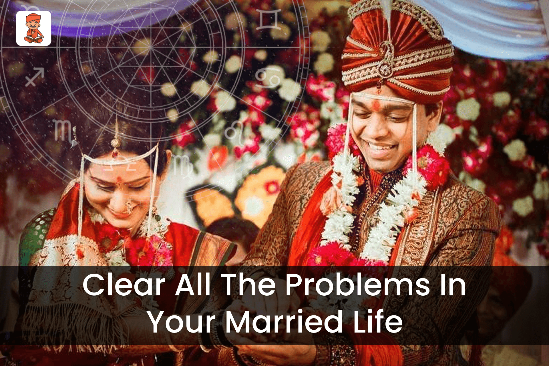 Clear All The Marriage Problem Solution In Your Married Life